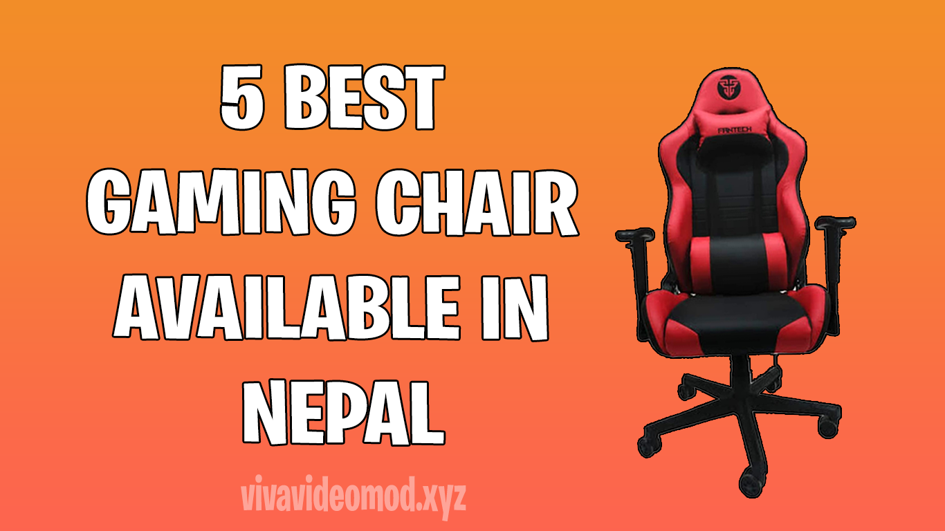 5 Best Gaming Chair-Available in Nepal (2021)